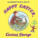 Happy Easter, Curious George, R. P. Anderson and Margret Rey, 0547048254