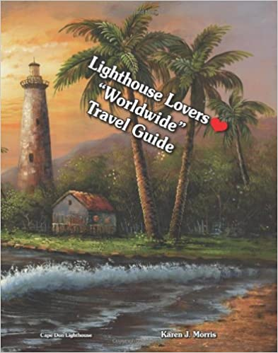 Book Lighthouse Lovers Worldwide Travel Guide