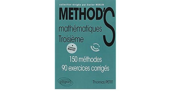 Mathématiques 3e : 150 Méthodes ; 90 exercices corrigés MethodiX: Amazon.es: Thomas Petit: Libros en idiomas extranjeros