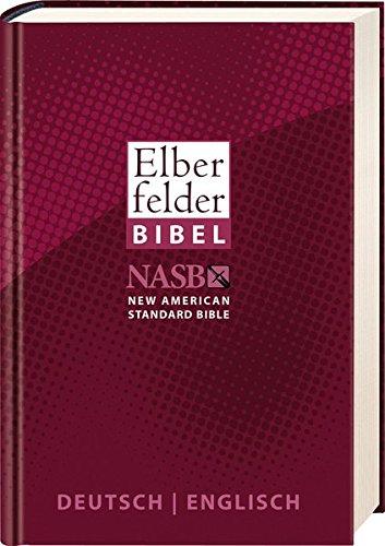 Elberfelder Bibel - Deutsch/Englisch: NASB - New American Standard Bible