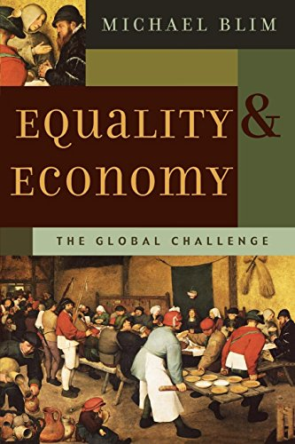 Equality and Economy: The Global Challenge (Foundations of Cultural Thought Series)