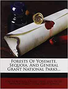 Forests Of Yosemite Sequoia And General Grant National Parks Cary Le Roy Hill United