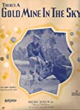 img - for There's A Gold Mine In The Sky (Bing Crosby on cover) book / textbook / text book