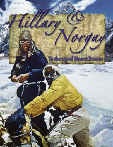 Hillary & Norgay: To the Top of Mount Everest (In the Footsteps of Explorers)