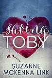 Saving Toby (Save Me Book 1)