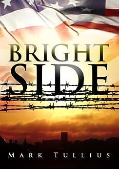 Brightside: A Novel by [Tullius, Mark]