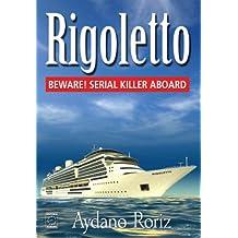 Rigoletto the Novel