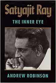 Satyajit Ray: The Inner Eye