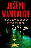 Hollywood Station: A Novel