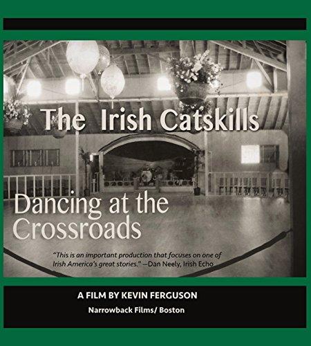 (Irish Catskills: Dancing at the Crossroads)