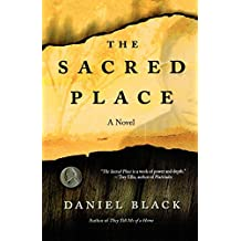 The Sacred Place: A Novel