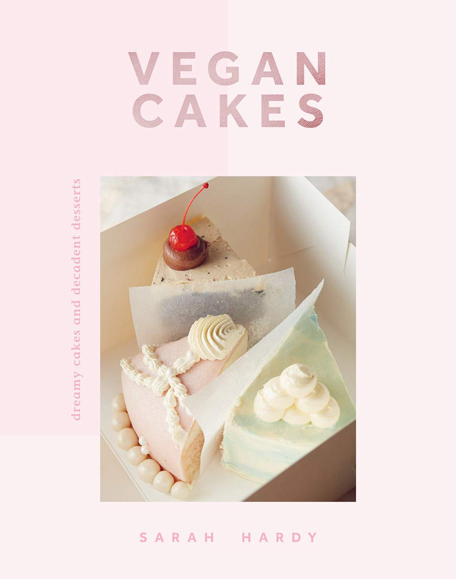 Miraculous Vegan Cakes Dreamy Cakes Decadent Desserts Amazon Co Uk Sarah Birthday Cards Printable Benkemecafe Filternl