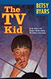 The TV Kid, Betsy Byars, 0881032468