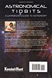 Astronomical Tidbits: A Laypersons Guide to Astronomy