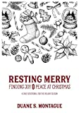 Resting Merry: Discovering Joy and Peace at Christmas