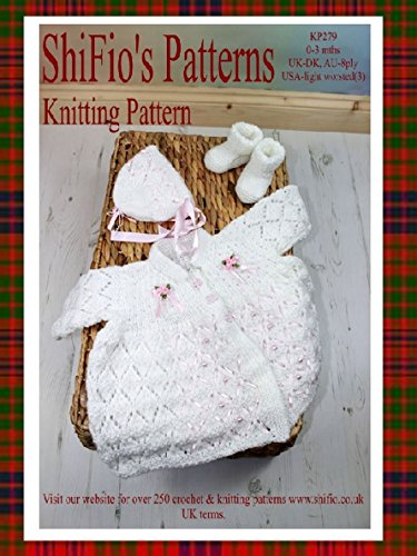 Knitting Pattern  - KP279 - Lacey Baby Matinee Jacket Hat and Booties - UK terminology