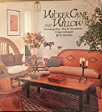 Wicker, Cane and Willow