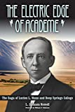 img - for The Electric Edge of Academe: The Saga of Lucien L. Nunn and Deep Springs College book / textbook / text book