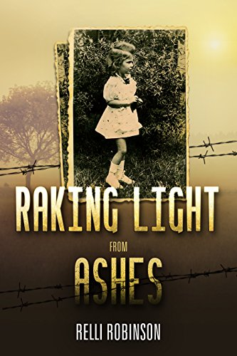 Raking Light From Ashes by Relli Robinson ebook deal