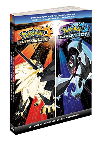 Pokémon Ultra Sun & Pokémon Ultra Moon: The Official Alola Region Strategy Guide cover