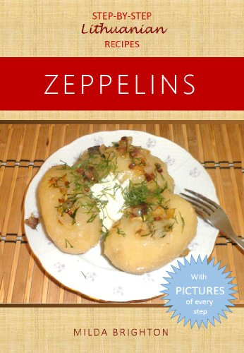 (Zeppelins (Step-By-Step Lithuanian Recipes))