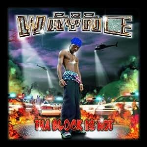 Tha Block Is Hot By Lil Wayne 1999 Amazon Com Music