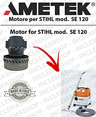 Se 120 Motor aspiración ametek para aspiradora y te Stihl: Amazon.es: Industria, empresas y ciencia