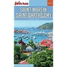 SAINT BARTHÉLEMY - SAINT MARTIN 2017 Petit Futé (Country Guide)