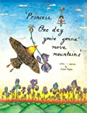Princess, One Day You're Gonna Move Mountains, Vartouhi Pinkston, 1477656952