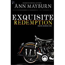 Exquisite Redemption (Iron Horse MC Book 3)