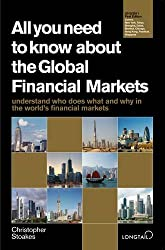 All You Need to Know About Global Financial Markets (All You Need to Know Guides)