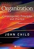 Organization - Contemporary Principles andPractice