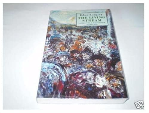 Book The Living Stream: Literature and Revisionism in Ireland by Edna Longley (1994-07-01)