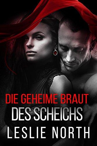 Die geheime Braut des Scheichs (Die Scheich Adjalane-Serie 1) (German Edition)