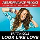 Look Like Love (Performance Tracks) - EP