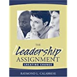 Leadership Assignment, The: Creating Change