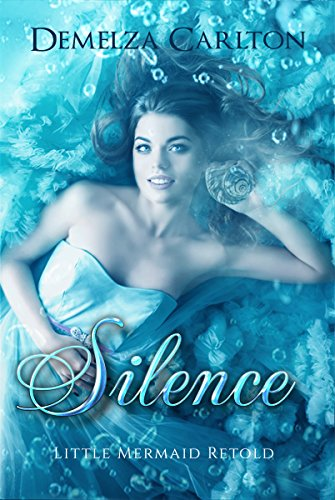 Free – Silence: Little Mermaid Retold (Romance a Medieval Fairytale series Book 5)