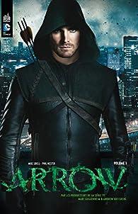 Arrow, la série TV, tome 1 par Marc Guggenheim