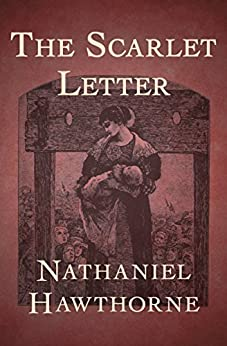 a book review of the scarlet letter by nathaniel hawthorne Nathaniel hawthorne's novel the scarlet letter has been recognized as a  masterpiece since its first publication in 1850.
