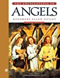 The Encyclopedia of Angels, Rosemary Guiley, 0816050236