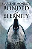 img - for Bonded for Eternity book / textbook / text book