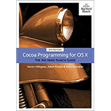 Cocoa Programming for OS X: The Big Nerd Ranch Guide (Big Nerd Ranch Guides)