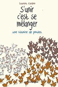 """Afficher """"S'unir c'est se mélanger"""""""
