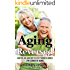 Aging Reversed: How we Age and How to Stay Younger Longer (The Science of Aging)
