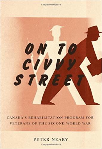 On to Civvy Street: Canada's Rehabilitation Program for