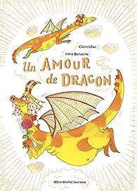 Un amour de dragon par Claire Ubac