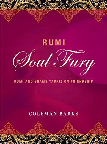 Rumi: Soul Fury: Rumi and Shams Tabriz on Friendship cover