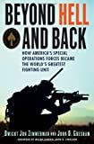 img - for Beyond Hell and Back: How America's Special Operations Forces Became the World's Greatest Fighting Unit book / textbook / text book