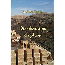 Dix chansons de pluie (French Edition)