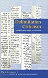 Delimitation Criticism : A New Tool in Biblical Scholarship, Oesch, Joseph M., 9023236564